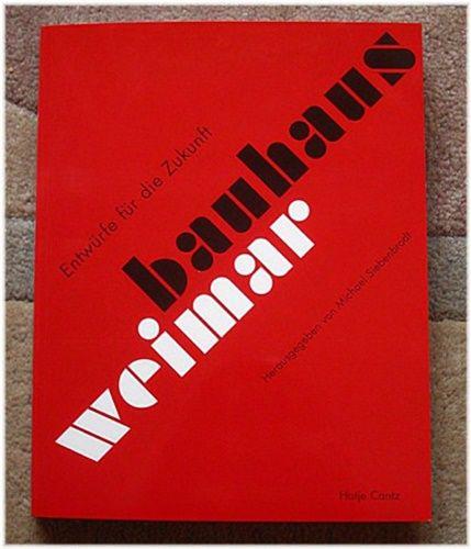 Buch Bauhaus Weimar Michael Siebenbrodt Hatje Cantz Verlag NEU